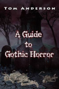 A Guide to Gothic Horror