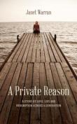 A Private Reason