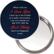 """Unique Makeup Button Mirror """"When I tell you I Love You"""" Ideal Valentine's Day Gift Idea. Delivered in a black organza bag."""