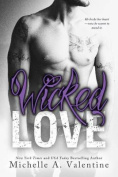 Wicked Love (Wicked White)