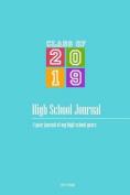 High School Journal - Class of 2019