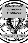 Compend of Lutheran Theology