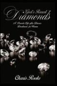 God's Rarest Diamonds