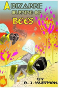 A Bizarre Burning of Bees