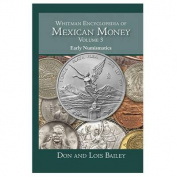 Whitman Encyclopedia of Mexican Money, Volume 3