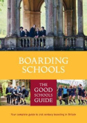 The Good Schools Guide Boarding Schools