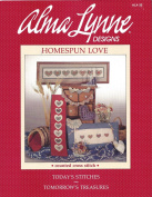 Alma Lynn Designs Homespun Love Counted Cross Stitch Brochure Hearts and Letters that spell Welcome and Home ALX-32