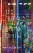 The Critique of Digital Capitalism