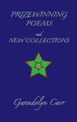 Prizewinning Poems and New Collections
