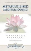 Metafuusilised Meditatsioonid - Metaphysical Meditations  [EST]