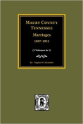 Maury County, Tennessee Marriages, 1807-1852