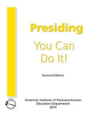 Presiding: You Can Do It!