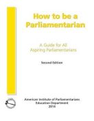 How to Be a Parliamentarian