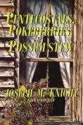 Pentecostals, Pokeberries and Possum Stew