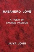 Habanero Love