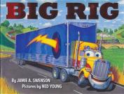 Big Rig (1 Hardcover/1 CD)