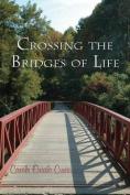 Crossing the Bridges of Life