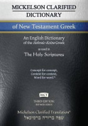 Mickelson Clarified Dictionary of New Testament Greek, McT