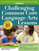 Challenging Common Core Language Arts Lessons (Grade 4)