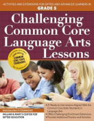 Challenging Common Core Language Arts Lessons (Grade 5)