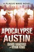 Apocalypse Austin