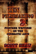 Zen Filmmaking 2