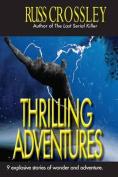 Thrilling Adventures