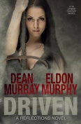Driven (Reflections Volume 9)