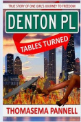 Denton Place, Tables Turned