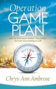 Operation Game Plan