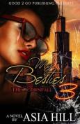 My Besties 3: The Downfall