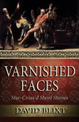 Varnished Faces