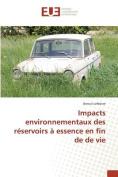 Impacts Environnementaux Des Reservoirs a Essence En Fin de de Vie [FRE]