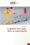 La Gestion Dun Rayon Dans Un Supermarche [FRE]