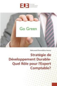 Strategie de Developpement Durable-Quel Role Pour L'Expert Comptable? [FRE]