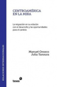 Centroamerica En La Mira [Spanish]