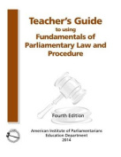 Teacher's Guide to Using Fundamentals of Parliamentary Procedure