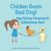 Chicken Boots: Bad Dog!: MGA Botang Pangmanok [TGL]