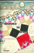 Banished to Genius