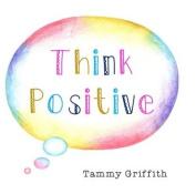 Think Positive (Inspirational)