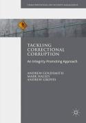 Tackling Correctional Corruption