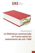 La Litterature Commerciale En France Apres Les Evenements de Mai 1968 [FRE]