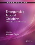 Emergencies Around Childbirth