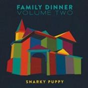 Family Dinner,, Vol. 2 [CD/DVD] [Slipcase]