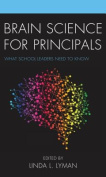 Brain Science for Principals