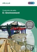 Construction Site Safety - E: Environment: GE 700ES/16: 2016