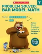 Problem Solved: Bar Model Math