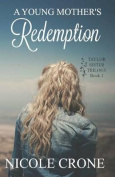 A Young Mother's Redemption
