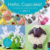 Hello, Cupcake! 2017 Wall Calendar