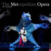 The Metropolitan Opera 2017 Wall Calendar